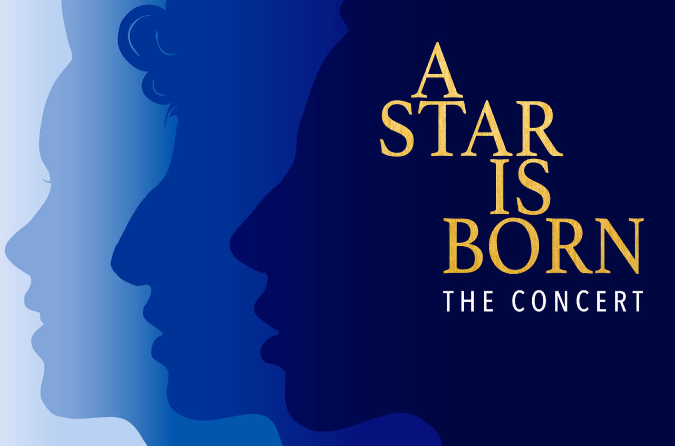A Star is Born: The Concert
