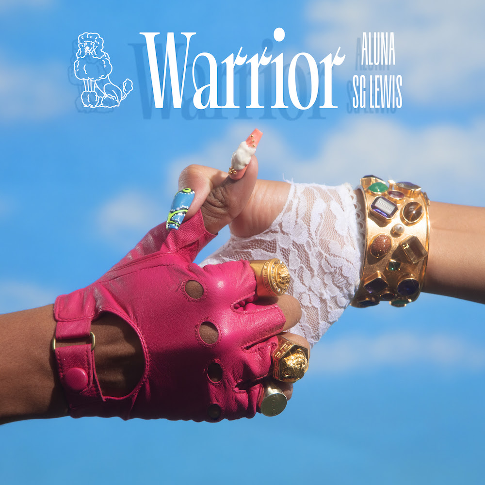 ALUNA RELEASES NEW SINGLE 'WARRIOR' FEATURING SG LEWIS