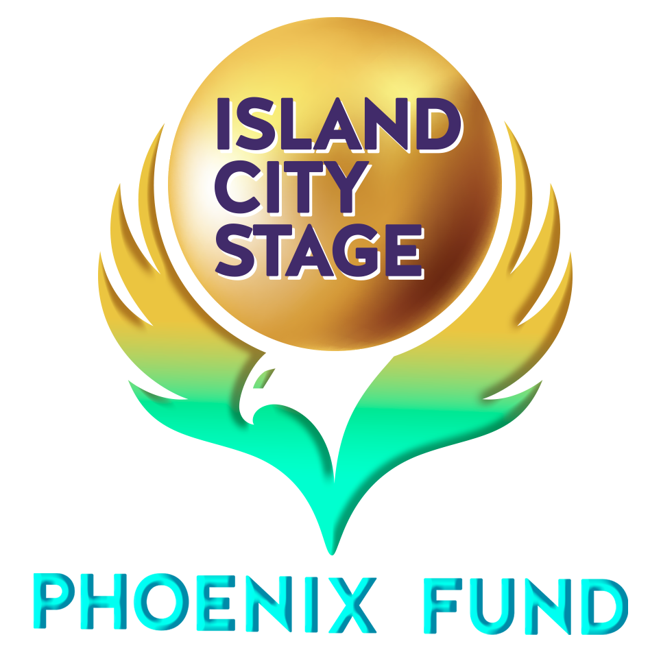 The Phoenix Fund at Island City Stage