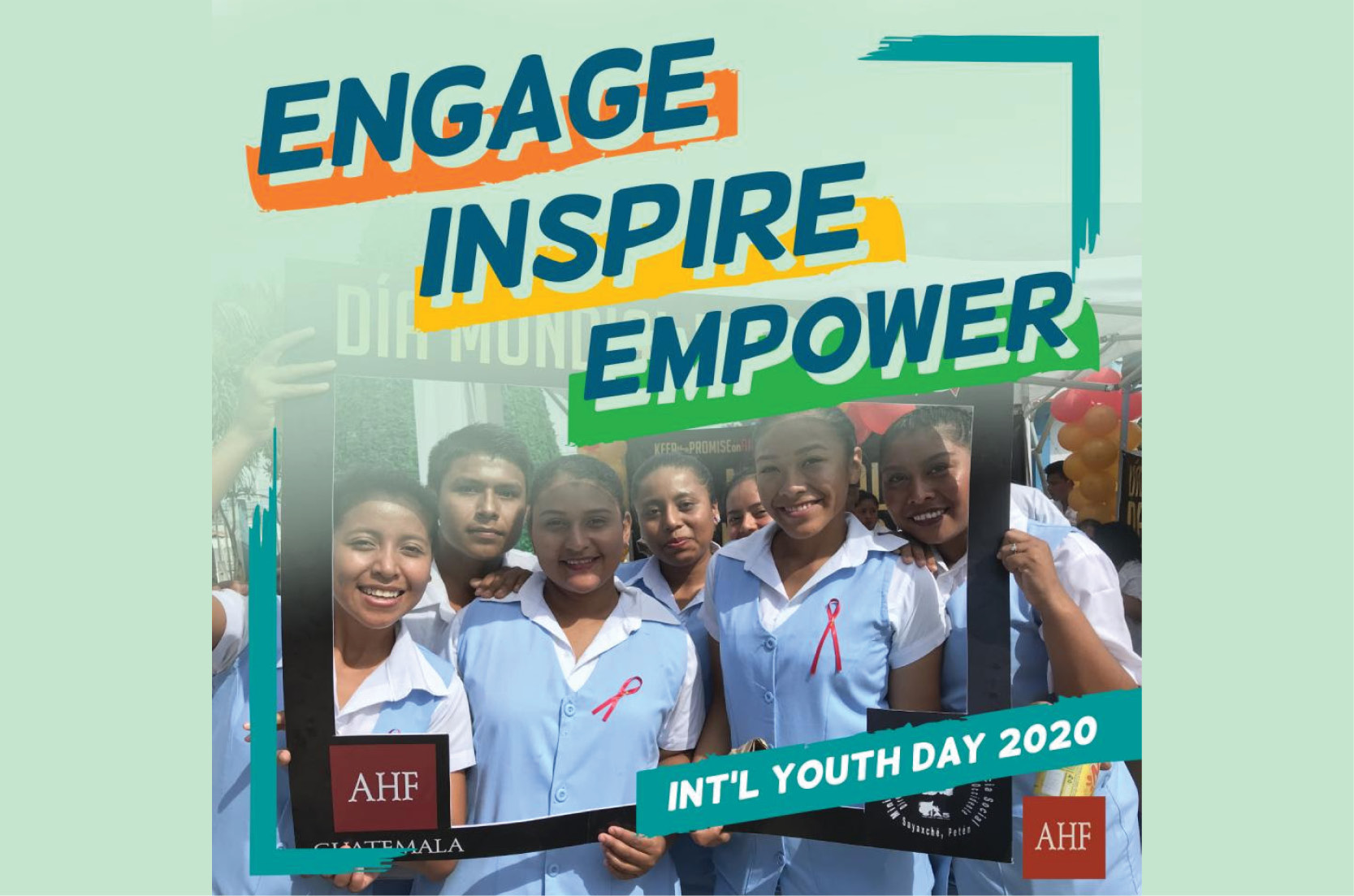 Engage, Inspire & Empower on International Youth Day 2020!