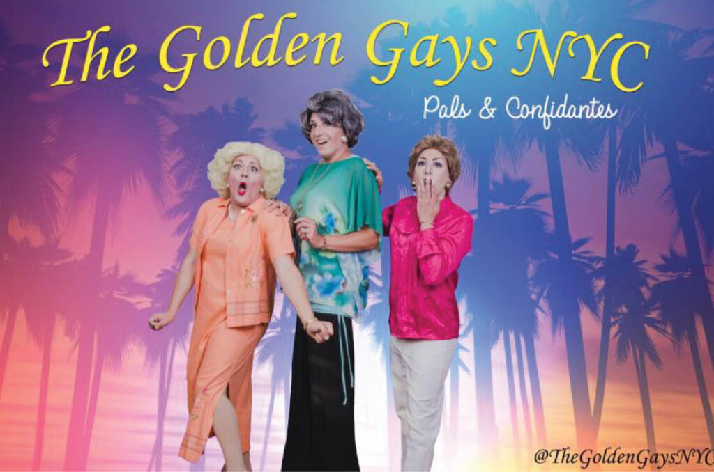 The Golden Gays NYC_Blanche, Rose, Dorothy